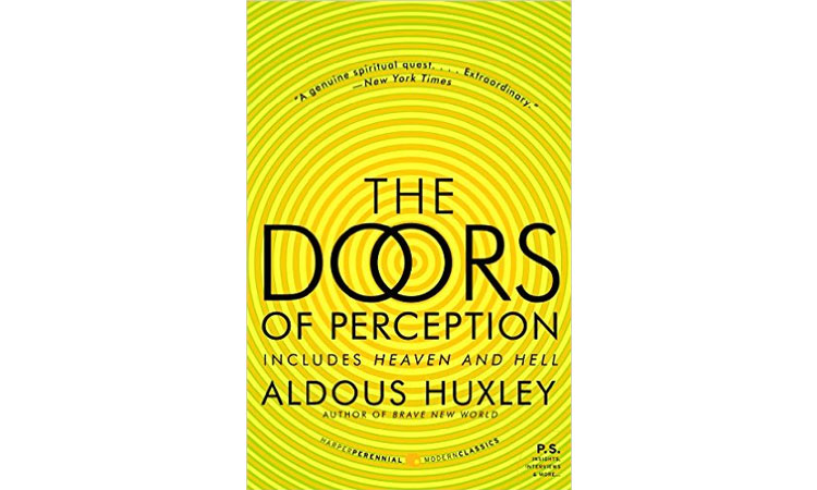 The Doors of Perception Aldous Huxley